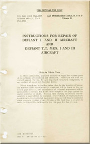 Boulton Paoul Defiant II  Aircraft  Structural Repair  Manual A.P. 1592 A, B , C & D Volume II