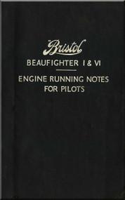 Bristol Beaufighter I & VI  Aircraft  Engine Notes Manual