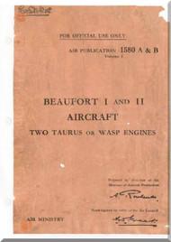 Bristol Beaufort I and II Aircraft  Service Manual  A.P. 1580 A &  B
