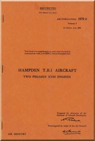 Handley Page Hampden  T.B.I Aircraft  Service  Manual A.P. 1579 B Volume 1  - 1943