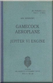 Gloster Gamecock Aircraft Pilot's Notes Manual -  Air Publication 1299 Vol. I 1st edition - 1928