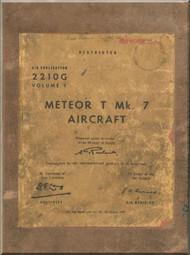 Gloster Meteor T  Mk.7  Aircraft  Servicing Manual  - AP 2210G - V.1 - 1967