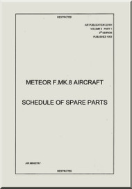 Gloster Meteor F. Mk.8 Aircraft  Schedule of Spare Parts Manual