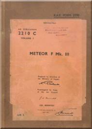Gloster Meteor F  Mk. III  Aircraft  Servicing Manual  - AP 2210C - V.1 -