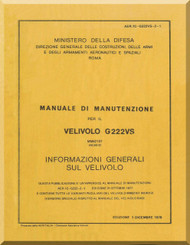 Aeritalia / FIAT G-222 Aircraft Flight Maintenaance Manual, ( Italian Language ) AER  1C-G222-VS-2-1 , 1978