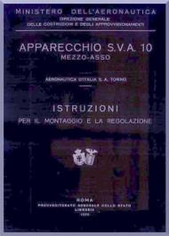 Ansaldo  SVA 10  Aircraft Erection and Maintenance Manual,  Istruzioni per il Montaggio  e la Regolazione ( Italian Language ) , 1929
