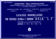 A.V.I.A. L-3   Aircraft Illustrated Parts  Manual,  Catalogo Nomenclatore-  C.A. 634 - 1942 ( Italian Language ) ,