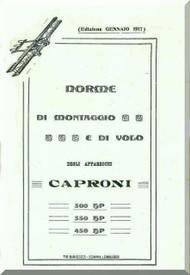 Caproni CA.1 Ca.2 Ca.3  300 350 450 Aircraft  General Maintenance Manual,  Norme di Montaggio e Regolazione ( Italian Language ) , 1917