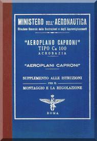 """Caproni Ca.100 """" Acrobazia """" Aircraft Maintenance   Manual, Istruzione per il Montaggio e per la Regolazione   ( Italian Language )  - 1931"""