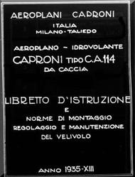 Caproni Ca.114 Aircraft Maintenance   Manual, Descrizione Tecnica  e istruzione per il Montaggio e per la regolazione   ( Italian Language )