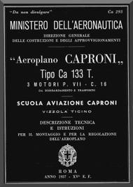 Caproni Ca.133T Aircraft Erection and Maintenance Manual,  Istruzioni per il Montaggio  e la Regolazione ( Italian Language ) ,
