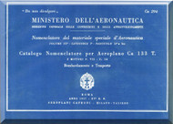 Caproni Ca.133 T Aircraft Illustrated Parts Catalog   Manual, Catalogo Nomenclatore   ( Italian Language )