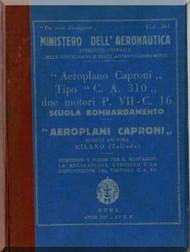 Caproni Ca.310  Aircraft Erection and Maintenance Manual,  Istruzioni per il Montaggio  e la Regolazione ( Italian Language ) ,  C.A. 361