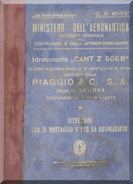 CANT Z 506 B Aircraft Erection and Maintenance Manual,  Istruzioni per il Montaggio  e la Regolazione ( Italian Language ) , C.A. 404 / 2 - 1940