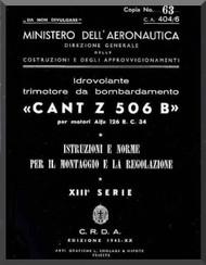 CANT Z 506 B Aircraft Erection and Maintenance Manual,  Istruzioni per il Montaggio  e la Regolazione ( Italian Language ) , 1943