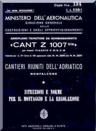 CANT Z 1007 Bis Aircraft Erection and Maintenance Manual,  Istruzioni per il Montaggio  e la Regolazione ( Italian Language ) , C.A. 538/1