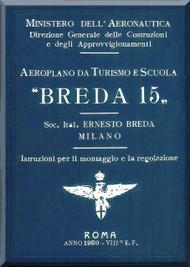 Breda Ba 15 Aircraft Erection and Maintenance Manual,  Istruzioni per il Montaggio  e la Regolazione ( Italian Language ) , 1930