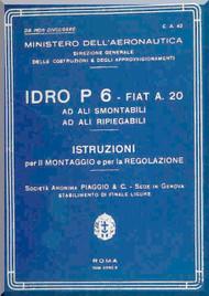 Piaggio P.6 Idro  Aircraft  Maintenance Manual, Istruzione Montaggio e Regolazione ( Italian Language )