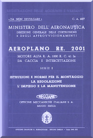 Reggiane R-2001 Aircraft Erection and Maintenance Manual,  Istruzioni per il Montaggio  e la Regolazione ( Italian Language ) , CA.627 - 1942