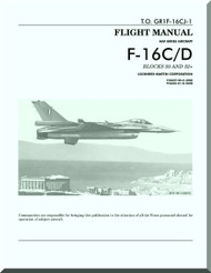 General Dynamics / Lockheed  F-16 C / D  Aircraft   Flight Manual Block 50 and 52 +