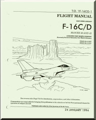 General Dynamics / Lockheed  F-16 C / D  Aircraft   Flight Manual Block 40 and 42 +