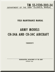 Sikorsky CH-34 A C Helicopter  Field Maintenance Manual   , TM 55-1520-202-34 -  1964