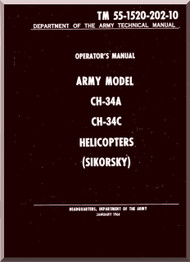 Sikorsky ARMY CH-34 A, C  Helicopter Operator's Manual   , TM 55-1520-202-10
