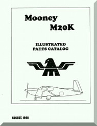 Mooney M.20 K Aircraft Illustrated  Part Manual - 1998