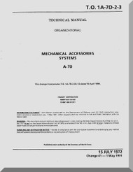 Vought A7D  Maintenance Manual - Mechanical Accessories Systems   , AN 01-A7-D-2-3 . 1972