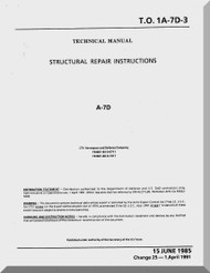 Vought A7D  Structural Repair Manual   , AN 01-A7-D-3 . 1985