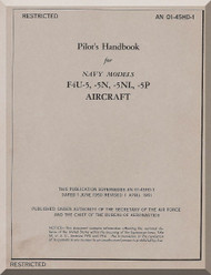 "Vought F4U-5,-5N,-5NL-5P "" Corsair "" Aircraft Flight Pilot's Handbook Manual - 01-45HD-1 , 1951"