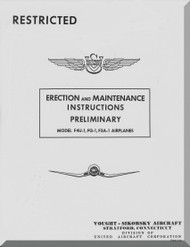 Vought F4U-1, FG-1 F3A Erection and Maintenance  Instructions , Preliminary   Report 5562, 09-07- 1942 -