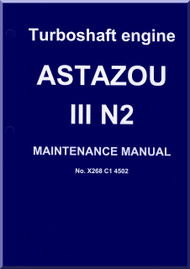 Turbomeca Astazou III N2 Aircraft Helicopter Engine Maintenance  Manual