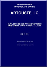 Turbomeca Artouste II C Aircraft Helicopter Engine Maintenance  Spare Parts Catalogue Manual - 1987