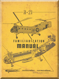Piasecki  H-21 A B C Helicopter Familiarization Manual - 1955