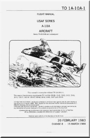 Fairchild A-10 A Aircraft Flight Manual - 1A-10A-1- 1983
