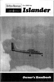Britten-Norman Islander 2 x 260 Aircraft Owner's Handbook Manual