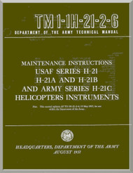 Piasecki H-21  A B C  Helicopter  Maintenance Instructions Manual - Instruments - TM 01-1H-21-2-6 , 1957