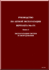 Mil Mi-171 Helicopter GUIDE TO Flying Operation Manual -  Book 2- Russian Language