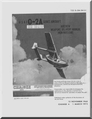 Cessna O-2 Aircraft Weapon Delivery  Manual TO 1L-2A-1-1 , 1973