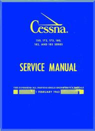 Cessna  150, 172, 175, 180, 182, 185  Series Aircraft Service   Manual 1962