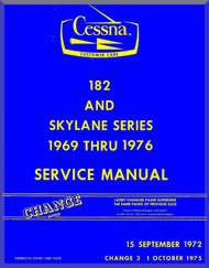 Cessna  182  Skylane Series Aircraft Service  Manual 1969 Thru 1976