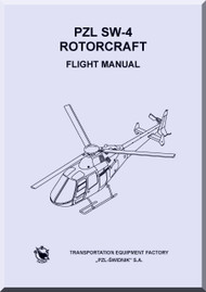 PZL SW-4  Helicopter Rotocraft Flight Manual ( English Language )