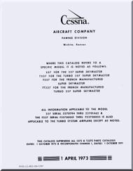 Cessna 337 Aircraft Illustrated  Parts Catalog Manual  , 1973