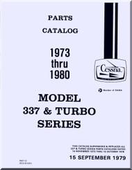 Cessna 337  & Turbo Series Aircraft Illustrated  Parts Catalog Manual  , 1979
