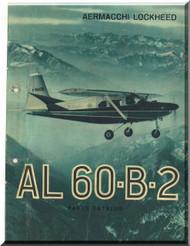 Aermacchi Lockheed AL-60 -B-2  Aircraft Illustrated Parts Catalog  Manual,   1962