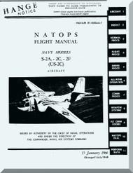 Grumman S-2A, -2C, -2F (US-2C) Flight  Manual , NAVAIR  01-85SAA-1 , 1966