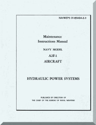 Grumman A2F-1  ,  Maintenance Instructions Hydraulic - Manual NAWEPS 01-85ADA-2-3
