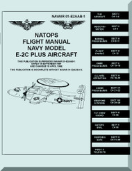 Grumman E-2C  Plus NATOPS Flight Manual NAWEPS 01-E2AAB-1, 1979