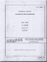 Lockheed F-104 B Aircraft Illustrated Parts Catalog  Manual -  T.O. 1F-104B-4 1962